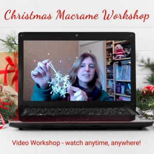Christmas Macrame Video Workshop