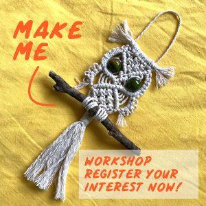Macrame Owl Workshop - Register Interest